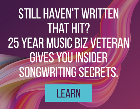 still haven't written that hit? 25 year music biz veteran gives you insider songwriting secrets