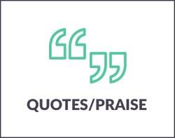Quotes/Praise
